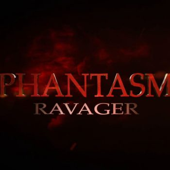Phantasm: Ravager ~ Review