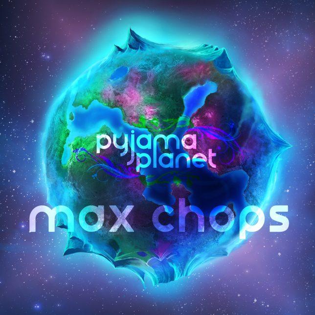 Max Chops