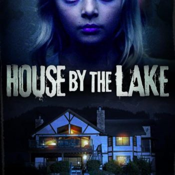 House By The Lake (2017)-Review