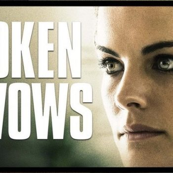 Broken Vows (2017) Film Review
