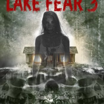 Lake Fear 3: Origin of Evil ~ Review