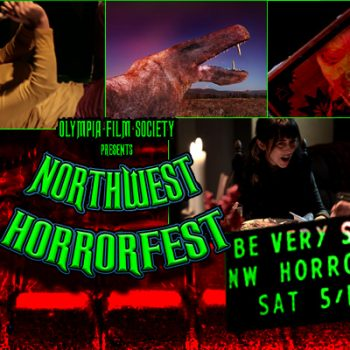 The First Annual Northwest Horrorfest