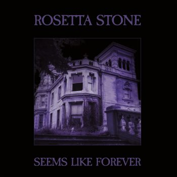 Rosetta Stone – 'Seems Like Forever' album review
