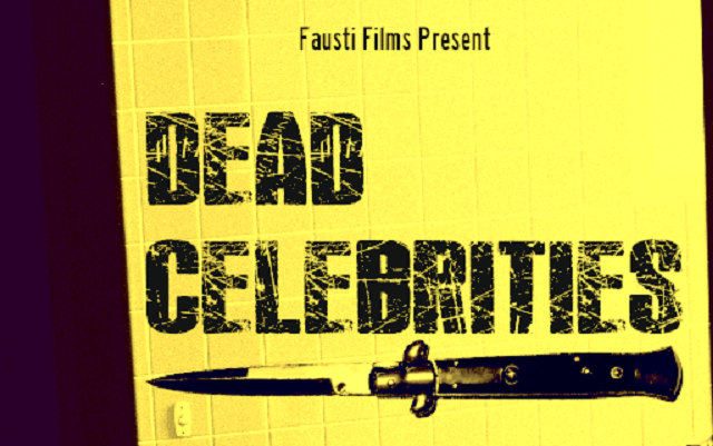 Dead Celebrities ~ Short Film Review
