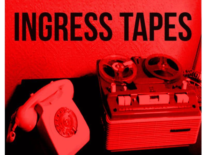 Ingress Tapes Poster Fantasy
