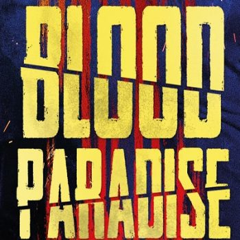 Blood Paradise ~ Film Review