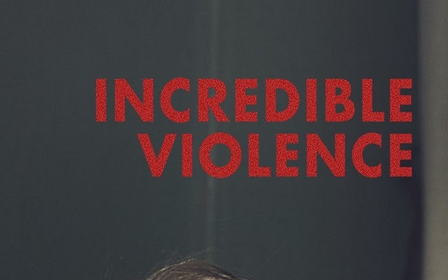 Incredible Violence – Review