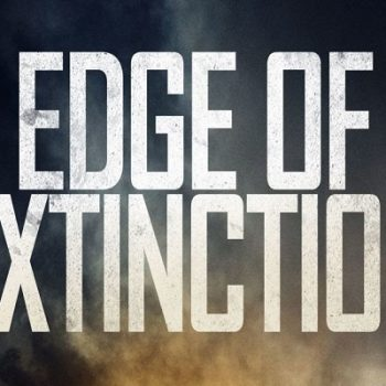 Edge of Extinction Trailer and Poster