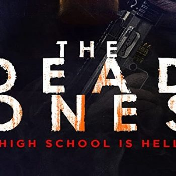 The Dead Ones (2020) ~ Review