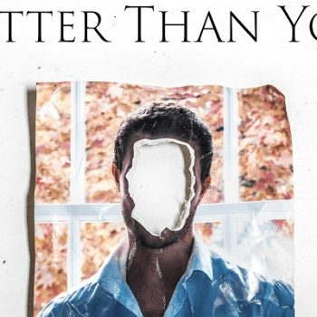 Better Than You ~ Short Film Review