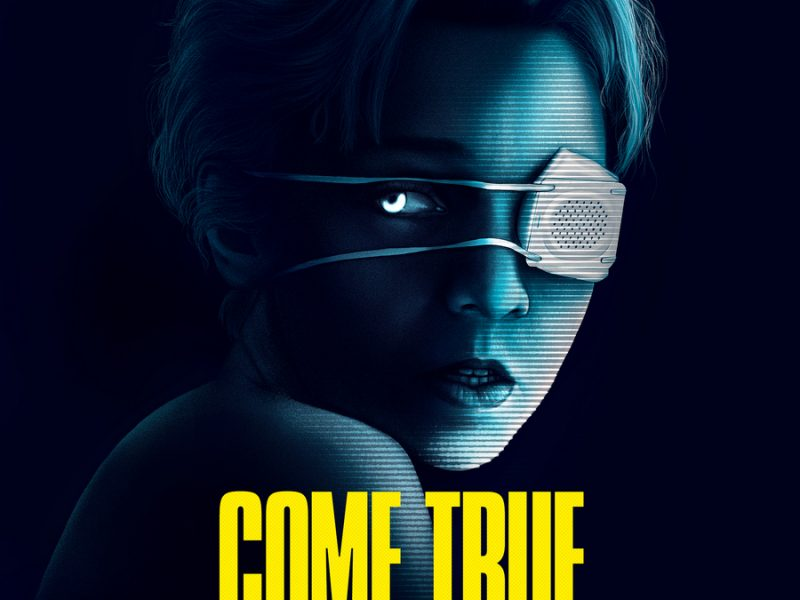 Sci-fi Horror COME TRUE Releases Trailer and Artwork (First Look)